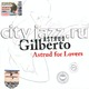 "ASTRUD GILBERTO - ""Astrud for lovers"" CD"