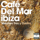 "CAFE DEL MAR - ""Volunen tres y quatro (vol.3 & 4)"" 2CD"