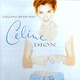 "CELINE DION -""Falling Into You"" CD"
