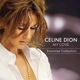 "CELINE DION - ""My Love. Essential Collection"" CD"