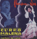 "CURRO MALENA - ""Carbon de cana"" - CD"