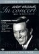 "ANDY WILLIAMS - ""In Concert"" DVD"
