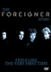 "FOREIGNER - ""Feels Like The Very First Time"" DVD"