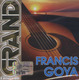 "Fransis Goya - ""Grand collection"" - CD"
