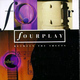 "FOURPLAY - ""Between the Sheets"" CD"
