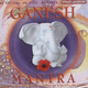 GANESH MANTRA  CD