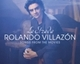 "ROLANDO VILLAZON - ""La Strada - Songs from the Movies"" CD"