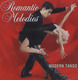 ROMANTIC MELODIES - MODERN TANGO - CD