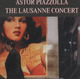 "Astor Piazzola - ""The Lausanne concert"" - CD"
