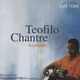 "Teofilo Chantre - ""Azulando"" - CD"