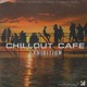 """СБОРНИК - """"Chill Out Cafe: Exhibition"""" CD"""