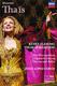 "МАССНЕ / MASSENET - ""Таис. Thais"" Metropolitan opera DVD"