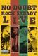 "NO DOUBT - ""Rock Steady Live"" DVD"