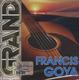 "Fransis Goya - ""Grand collection"" - CD"