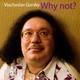"""ГОРСКИЙ ВЯЧЕСЛАВ - """"Why not?"""" CD"""
