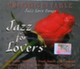 JAZZ FOR LOVERS: Unforgettable Jazz Love Songs 2 CD