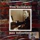 СБОРНИК - Jazz inflections: Viva Gershwin!