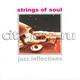 "СБОРНИК - ""Jazz Inflections: Strings Of Soul"" CD"