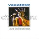 "СБОРНИК - ""Jazz Inflections: Vocalese"" CD"