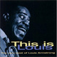 """LOUIS ARMSTRONG - """"This is Louis. The Very Best Of"""" CD"""