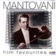 "ОРКЕСТР МАНТОВАНИ Mantovani Orchestra - ""Mantovani's Film Favourites"" CD"