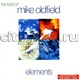 """MIKE OLDFIELD - """"Elements. The Best Of"""" CD"""