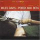 "MILES DAVIS - ""Porgy and Bess"" CD"