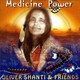 "OLIVER SHANTI & FRIENDS - ""Medicine Power"" CD"