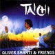 "OLIVER SHANTI & FRIENDS - ""Tai chi"" CD"