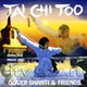 "OLIVER SHANTI & FRIENDS - ""Tai chi too"" CD"