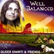 "OLIVER SHANTI & FRIENDS - ""Well Balanced"" CD"