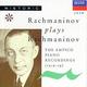 """РАХМАНИНОВ С. - """"Rachmaninov Plays Rachmaninov. The Ampico Piano Recordings"""" CD"""