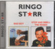 "RINGO STAR - 2 in1 - ""Stop and Smell the Roses / Bad Boy"" - CD"