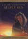 """SIMPLY RED - """"a starry night with..."""" DVD"""