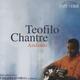 "Teofilo Chantre - ""Azulando"" - CD"