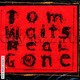 "TOM WAITS - ""Real Gone"" CD"